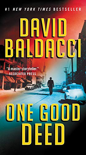 One Good Deed by [Baldacci, David]