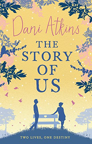 The Story Of Us (English Edition)