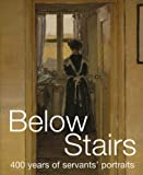 Below Stairs, Anne French and Giles Waterfield, 185514509X