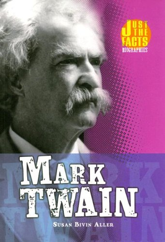 Mark Twain (Just the Facts Biographies) ebook