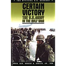 Certain Victory: The U.S. Army in the Gulf War