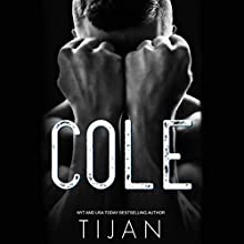 Cole Audiobook by  Tijan Narrated by Stephen Dexter, Laura Darrell