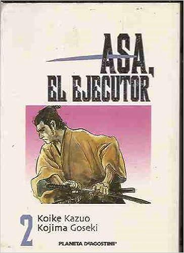 Asa,el ejecutor (nº2)