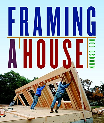 Framing a House by [Osborn, Roe]