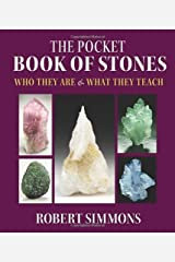 The Pocket Book of Stones: Who They are and What They Teach by Robert Simmons (2011-11-19) Paperback
