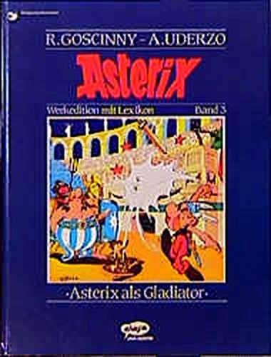 Asterix Werkedition, Band 3: Asterix als Gladiator