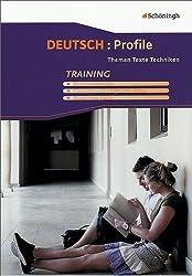 Deutsch: Profile. Themen, Texte, Techniken: Deutsch: Profile: Arbeitsheft - Training