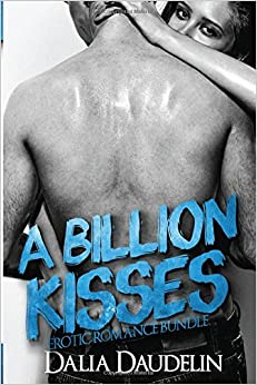 A Billion Kisses (Erotic Romance Bundle)