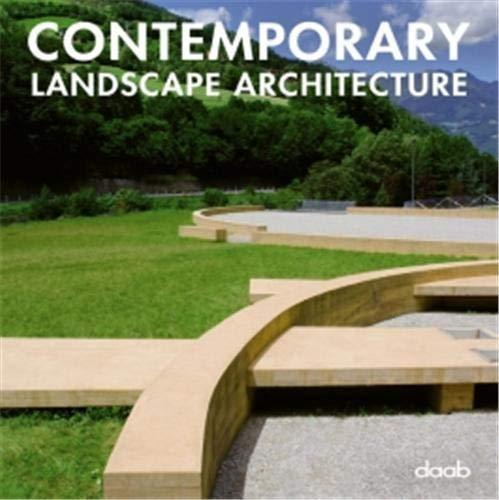 Contemporary Landscape Architecture Reference Bks Daab Books 9783866540217 Amazon Com Books