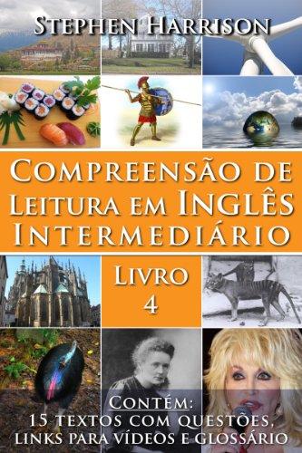 Compreensão de Leitura em Inglês Intermediário – Livro 4 (COM ÁUDIO) (English Edition)