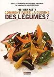 Comment faire la cuisine des légumes ?