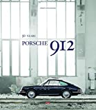 img - for Porsche 912: 50 Years by J??rgen Lewandowski (2016-06-27) book / textbook / text book
