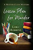 Lesson Plan for Murder: A Master Class Mystery (Master Class Mysteries Book 1)