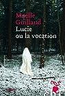 Lucie ou la vocation par Guillaud
