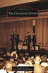 The Cincinnati Sound (Images of America (Arcadia Publishing))