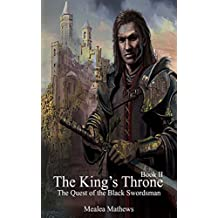 The King's Throne: The Quest of the Black Swordsman