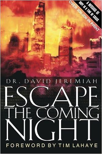 Escape The Coming Night David Jeremiah C C Carlson