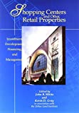 Shopping Centers and Other Retail Properties: Investment, Development,...