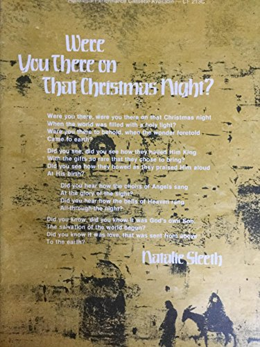 Were You There on That Christmas Night? (SATB Voices and Keyboard Accompaniment)