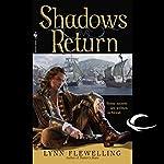 Shadows Return: Nightrunner, Book 4   Lynn Flewelling