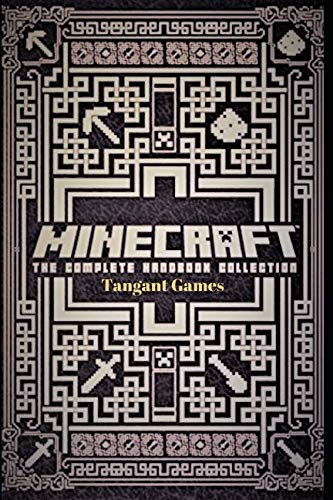 Minecraft - The Complete Handbook: Build The Craziest Buildings and Structures (Game Guides Ultimo)