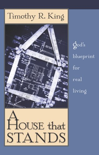 Read Online A House That Stands: God's Blueprint for Real Living PDF