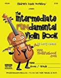 The Intermediate FUNdamental Violin Book, Larry Newman, 1468072552