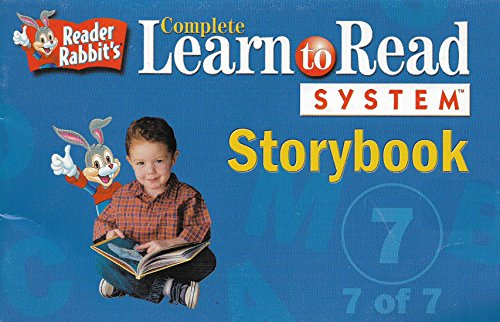 Reader Rabbit's Complete Learn to Read System Storybook #7 (Reader Rabbits Complete Learn To Read System)