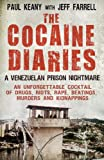 The Cocaine Diaries, Paul Keany and Jeff Farrell, 1780575645