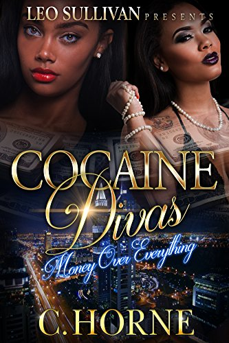 Cocaine Divas Money Over Everything ebook product image