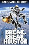 Amazon.com: Break, Break, Houston (Division One Book 10) eBook: Osborn, Stephanie, Osborn, Darrell: Kindle Store