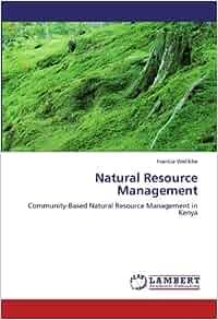 Community Based Natural Resource Management In Kenya