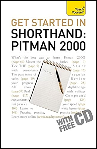 Get Started In Shorthand Pitman 2000 (Teach Yourself): Pitman ...