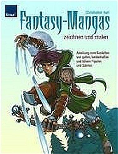 Fantasy-Mangas zeichnen und malen: Anleitung zum Gestalten von guten, heldenhaften und bösen Figuren und Szenen Taschenbuch – 18. Februar 2005 Christopher Hart Wiebke Krabbe Knaur Kreativ 342664164X