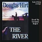 The River   Douglas Hirt