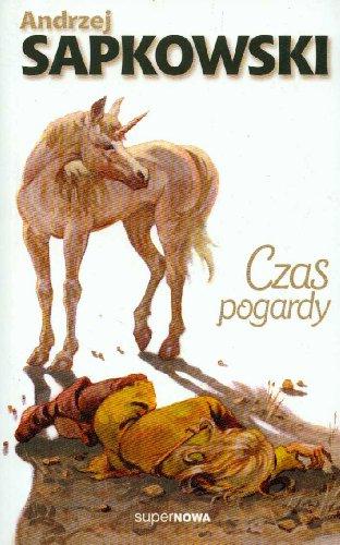Czas pogardy (Polish Edition) Andrzej Sapkowski