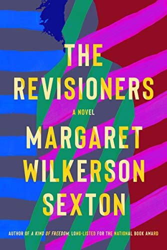 The Revisioners por Margaret Wilkerson Sexton