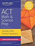 ACT Math & Science Prep: Includes 500+ Practice