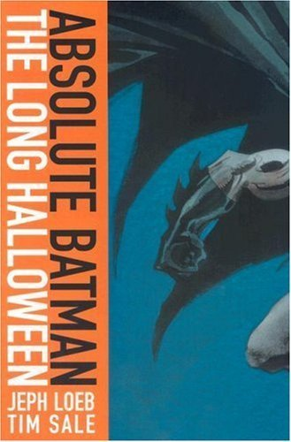 Absolute Batman: The Long Halloween by Jeph Loeb (2007) Hardcover -