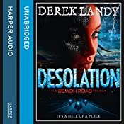 Desolation: The Demon Road Trilogy, Book 2 | Derek Landy
