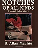Notches of All Kinds, B. Allen Mackie, 0920270247