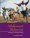 img - for Adolescent Behavior: Readings & Interpretations (Textbook) book / textbook / text book