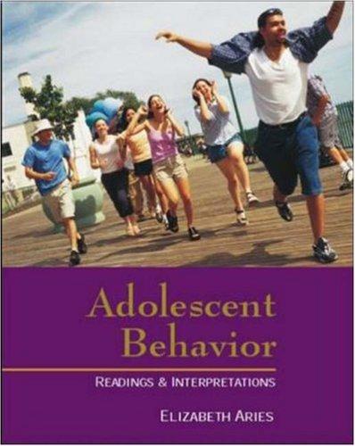 Adolescent Behavior: Readings & Interpretations (Textbook) -