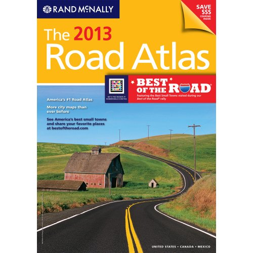 The 2013 Road Atlas (Rand McNally Road Atlas: United States/Canada/Mexico) -