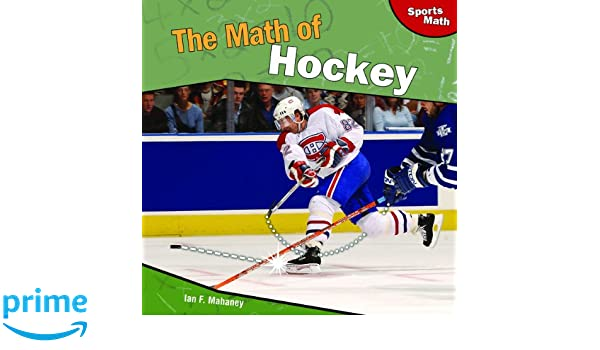 Hockey How It Works The Science of Sports The Science of Sports Sports Illustrated for Kids