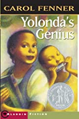 Fifth grader Yolonda determines to prove that her younger brother is not a slow learner but a true musical genius in this Newberry Honor Book from Carol Fenner.Yolanda is smart, tough, and big for her age. Back in Chicago where they used to l...