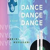 Dance Dance Dance: A Novel | Haruki Murakami, Alfred Birnbaum - translator
