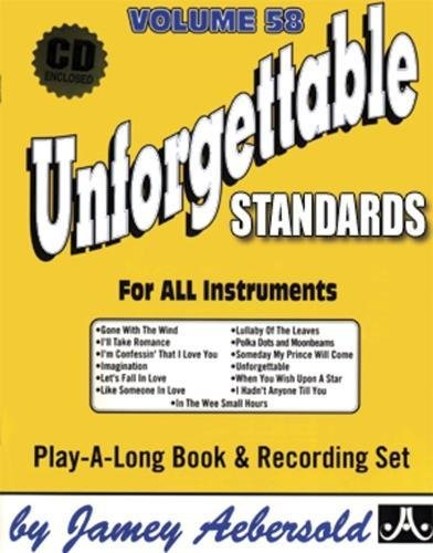 Vol. 58, Unforgettable - Standards (Book & CD Set) (Jazz Play-A-Long for All Instruments)