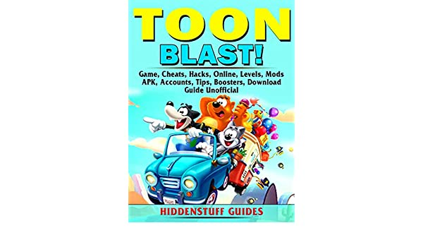Toon Blast Game, Cheats, Hacks, Online, Levels, Mods, APK