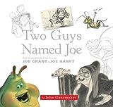 Two Guys Named Joe, John Canemaker, 1423110676